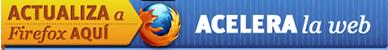 Actualiza a Firefox aquí, acelera la web