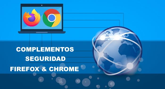Add-ons complementos de seguridad para navegadores Firefox y Chrome