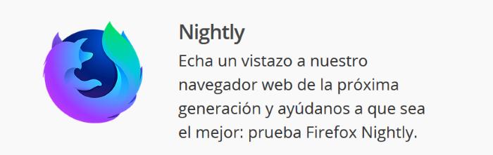 Diferencias entre las cuatro versiones de Firefox para escritorio: Versión Nightly